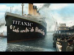 TITANIC o Lado Oculto da História - On:Off - YouTube