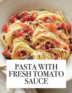 The Most-Pinned Martha Stewart Recipes of 2015 | Martha Stewart Living - We know it's tempting to just pop open a bottle of sauce, but this fresh tomato version is way too easy to not make it. Chop up tomatoes, basil, parsley, and garlic, add olive oil, and that's it.