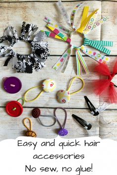 Diy hair accessories that are quick and easy and no sewing required Quick and easy hair accessories that literally take seconds to minutes to complete. No sew, no glue! Use buttons, fabric, ribbon, tulle and create a unique and fun hair tie or clip. Homemade Hair Accessories, Kids Hair Accessories, Glue Crafts, Fabric Crafts, Sewing Crafts, Diy Ribbon, Fabric Ribbon, Craft Projects For Kids, Craft Ideas