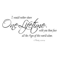 Lord of the Rings One Lifetime Arwen Quote Wall by danadecals