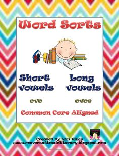Word Sorts with Long and Short Vowels-$