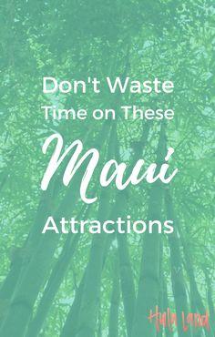 5 Maui Activities to Skip