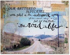 The Road Is Life - Jack Kerouac