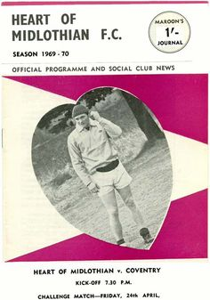 Hearts 0 Coventry City 0 in April 1970 at Tynecastle. The programme cover #Friendly