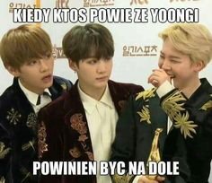 When someone says that Yoongi should be downstairs K Meme, Bts Memes, Asian Meme, Polish Memes, 1d And 5sos, I Love Bts, My Hero Academia Manga, Funny Moments, Funny Things
