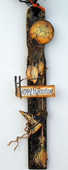 Suzz's Stamping Spot: October 2012 made from paint stir stick Halloween Tags, Halloween Goodies, Holidays Halloween, Halloween Crafts, Halloween Decorations, Paint Stir Sticks, Painted Sticks, Paint Stirrers, Polymer Clay