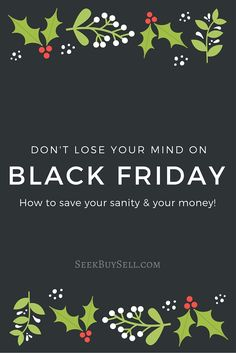 Black Friday Sourcing (aka Dont lost your mind the day after Thanksgiving)