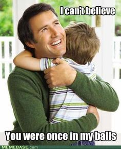 - Wonder if this is what every dad thinks...  More ammo for you @Taneca Smidt ;-)