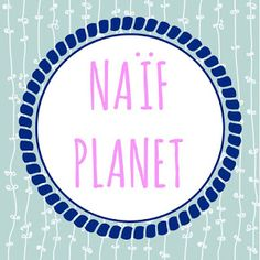 Menta y Chocolate: NAIF PLANET
