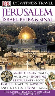 Jerusalem, Israel, Petra & Sinai (EYEWITNESS « LibraryUserGroup.com – The Library of Library User Group