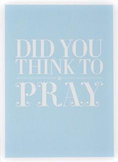 free printable art, did you think to pray
