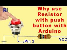 Why use Resistors with Push button or switch with Arduino Electronics Components, Diy Electronics, Electronics Projects, Micro Computer, Cnc, Arduino Projects, Coding, Buttons, Technology