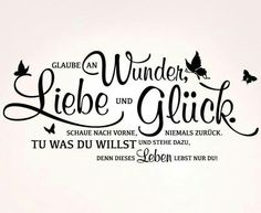 Faith in miracles, love and happiness, # Happiness # Lucky Quotes - Glückszitate - Lucky Quotes, Happy Quotes, Positive Quotes, Love Quotes, Inspirational Quotes, Happiness Quotes, Plotter Silhouette Cameo, German Quotes, Believe In Miracles