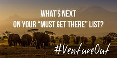 """What's next on your """"Must Get There"""" List?   Also be sure to tweet us your answers using #ventureout to http://www.twitter.com/adventure.com.  #travel #inspiration #outdoors"""