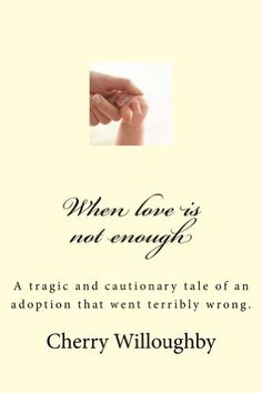 When love is not enough by Cherry Willoughby, http://www.amazon.com/dp/B00BBMGC6M/ref=cm_sw_r_pi_dp_ryoPrb01X94G9