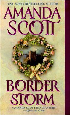 Border Storm (Zebra Historical Romance) by Amanda Scott http://www.amazon.com/dp/0821767623/ref=cm_sw_r_pi_dp_I-MEub1EKGMAY
