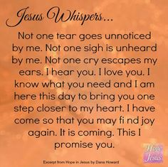 Jesus Whispers Faith Quotes, Bible Quotes, Bible Scriptures, Gods Grace, Thank You Jesus, Lord And Savior, God Jesus, Jesus Christ, Trust God