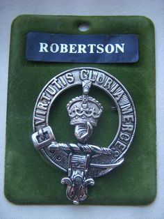 Robertson Clan Crest Badge Scotland Pewter 1976