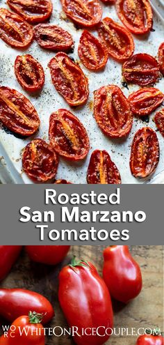 Our Roasted San Marzano Tomatoes recipe is so juicy. You'll fall in love with its sweet flavors.