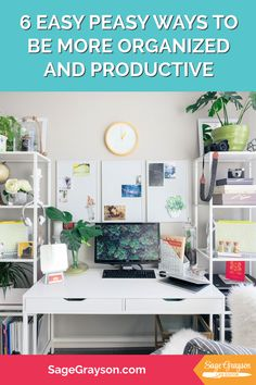 6 Easy Peasy Ways to Be More Organized and Productive - Sage Grayson Life Editor Make Easy Money Online, How To Make Money, Selling On Pinterest, Pinterest Account, Entrepreneur Books, Pinterest For Business, Tidy Up, Saving Ideas, Pinterest Marketing