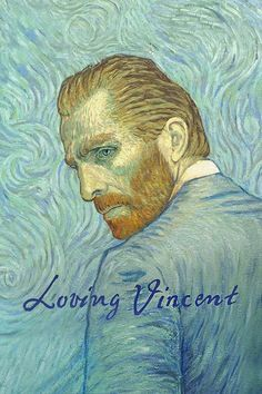 Watch->> Loving Vincent 2017 Full - Movie Online
