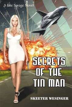 Jake Savage Novels Live Wire, Down Twisted, Secrets of the Tin Man