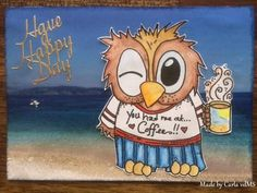 This is Brentwood the Owl in his Beachwear clothes. He is having his cuppa…