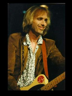 Tom Petty......ONE OF MY FAVORITES