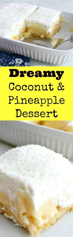 Dreamy Coconut and Pineapple Dessert. Absolutely AMAZING!   Lovefoodies.com