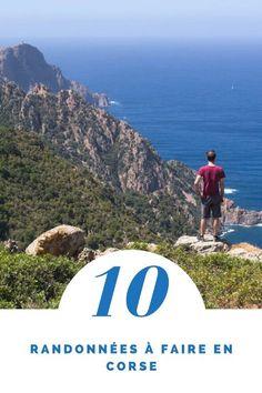 Les 10 plus belles randonnées à la journée à faire en Corse entre mer et montagne #randonnée #corse - Voyager en photos - blog voyage