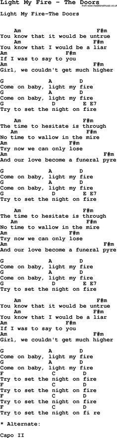 Song Light My Fire by The Doors, with lyrics for vocal performance and accompaniment chords for Ukulele, Guitar Banjo etc. Guitar Chords And Lyrics, Easy Guitar Songs, Guitar Chords For Songs, Guitar Chord Chart, Guitar Sheet Music, Acoustic Guitar, Song Lyrics, Beatles, Guitar Lessons For Beginners