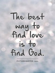 Find God!!! Seek and ye shall find!!!