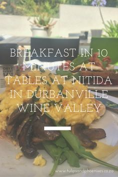 Breakfast in 10 minutes during the busy festive season at Tables At Nitida in the Durbanville Wine Valley! Super fast and friendly service. Malay Food, South African Recipes, Table Mountain, Festive, Cape, Restaurants, December, Tables, Breakfast