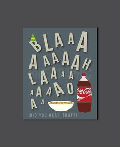 Burp Did you hear that Buddy the Elf Coke Spaghetti by BrieGraphic, $12.00
