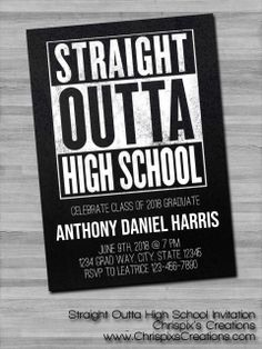 Straight Outta High School Invitation Graduation Party Trunk Farewell Going Away Goodbye Hello College University Chrispix's Creations Etsy Graphic Design Art Wall Print