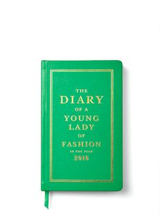 """The Diary of a Young Lade of Fashion in the year 2016"" Pencil It In 12-month Agenda in green and gold 