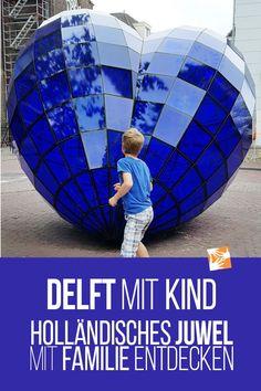 Delft mit Kind: Holländisches Juwel mit Familie entdecken. #delft #reisenmitkindern #holland #haustausch #urlaubmitkind #urlaubmitkindern #reisenmitkind Delft, Camping Info, Holland, Rotterdam, Places To See, Germany, Dads, Blog, Travel