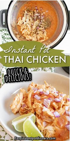 Make the most flavorful chicken with this Instant Pot Thai Chicken recipe. You can prepare it with minimal ingredients in the Instant Pot for a quick and delicious meal. Fresh Chicken, Lime Chicken, Bbq Chicken, Shredded Chicken, Thai Chicken Recipes, Chicken Flavors, Coconut Milk Curry, Fire Roasted Tomatoes, Instant Pot Dinner Recipes