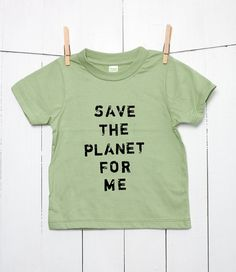 Save the Planet for Me Children's Organic Cotton T Shirt