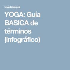 YOGA: Guía BASICA de términos (infográfico)