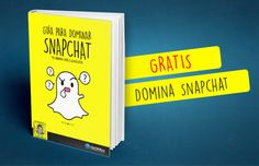#Guia para dominar #snapchat - #SM #SocialMedia #RRSS #RedesSociales