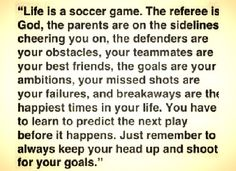 Life is a soccer game. Soccer is life! 💜⚽️ The thought of sport is an Soccer Memes, Soccer Quotes, Sport Quotes, Soccer Tips, Soccer Goals, Football Quotes, Soccer Drills, Play Soccer, Soccer Stuff