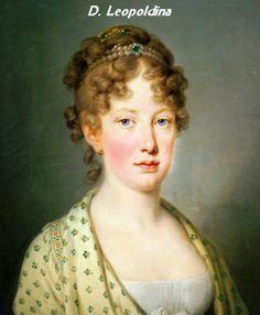 Dona Maria Leopoldina de Áustria - primeira esposa de Dom Pedro I, mãe de Dom Pedro II