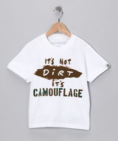White 'It's Not Dirt It's Camouflage' Tee - Infant, Toddler & Boys | Daily deals for moms, babies and kids