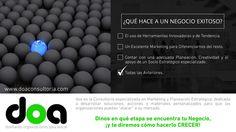¿QUÉ HACE A UN NEGOCIO EXITOSO? http://www.doaconsultoria.com/
