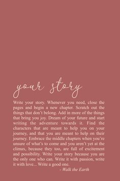 Write your story quotes, goals, dreams poetry, inspirational words, powerful- Your story is yours to be written. Self Love Quotes, Happy Quotes, True Quotes, Positive Quotes, Quotes To Live By, Motivational Quotes, Inspirational Quotes, Opinion Quotes, Story Quotes