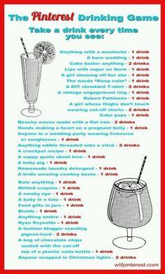 Pinterest Drinking Game...