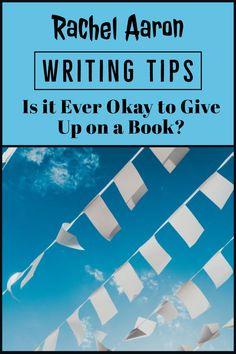 Writing Wednesdays - Is it Ever Okay to Give Up on a Book? Writing A Book, Writing Tips, Giving Up, All About Time, Writer, Author, Books, Write A Book, Libros
