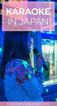 How to have a fun night of karaoke in Tokyo, Japan.