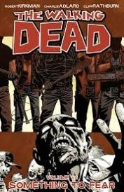 The Walking Dead Volume 17 - Something to Fear The world we knew is gone The world of commerce and frivolous necessity has been replaced by a world of survival and responsibility An epidemic of apocalyptic proportions has swept the globe causing t http://www.comparestoreprices.co.uk/january-2017-6/the-walking-dead-volume-17--something-to-fear.asp